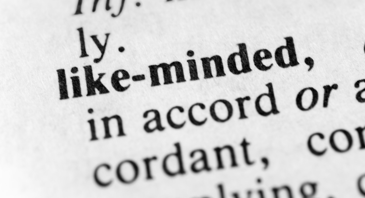 The Importance of Being Around Like-Minded People